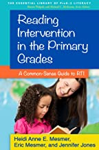 Reading Intervention in the Primary Grades: A Common-Sense Guide to RTI (The Essential Library of PreK-2 Literacy) (English Edition)