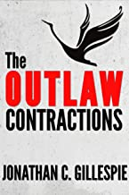 The Outlaw Contractions (English Edition)