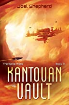 Kantovan Vault: (The Spiral Wars Book 3) - coolthings.us
