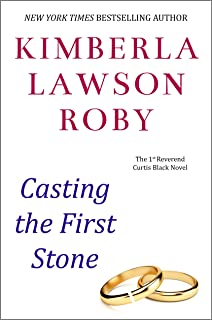 Casting the First Stone (The Reverend Curtis Black Series Book 1)