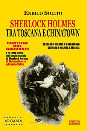 Sherlock Holmes tra Toscana e Chinatown (I Gialli di Crimen)