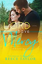 Lord Have Mercy (Twin Oaks Series Book 6)