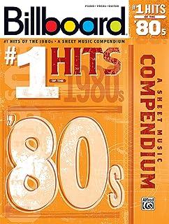 بیلبورد شماره 1 بازدید از 1980s: موسیقی متن آهنگ: پیانو / آواز / گیتار (مجله بیلبورد)