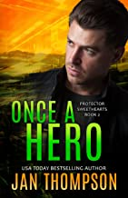 Once a Hero: Christian Romantic Suspense (Protector Sweethearts Book 2)