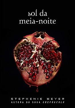 Sol da Meia-Noite: (Midnight Sun) (Portuguese Edition)