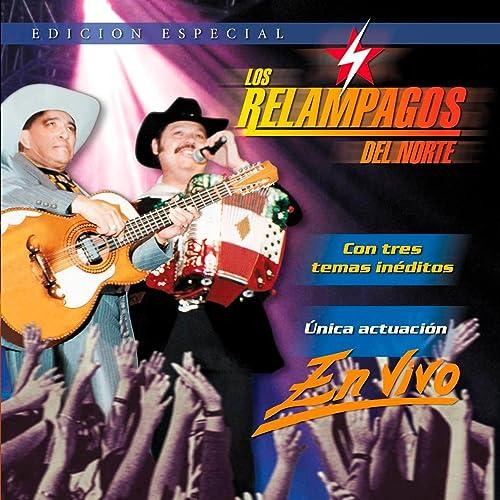 Los Relampagos Del Norte En Vivo (Live)