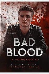 BAD BLOOD: A vingança de Skye (Livro 2) eBook Kindle