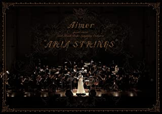 """Aimer special concert with スロヴァキア国立放送交響楽団 """"ARIA STRINGS""""(初回生産限定盤)(特典なし) [Blu-ray]"""