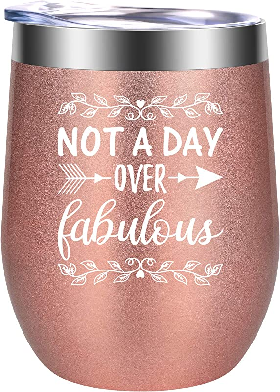 Not A Day Over Fabulous Funny Unique Birthday Wine Gifts Ideas For Women Her BFF Best Friend Mom Wife Sisters Grandma Coworkers GSPY 12 Oz Stainless Steel Stemless Wine Tumbler Cup With Lid