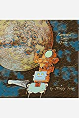 Ramone's Long Sleep: Dreams in Outer Space (Rocket Team Book 2) Kindle Edition