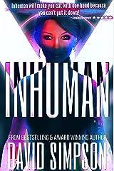 Inhuman (Book 5) (Post-Human Series) Kindle Edition