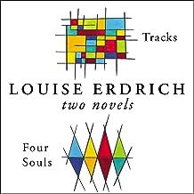 Four Souls & Tracks: Two Novels