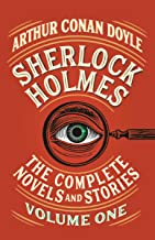 Sherlock Holmes: The Complete Novels and Stories, Volume I (Vintage Classics)