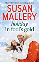 Holiday in Fool's Gold: Only Us: A Fool's Gold HolidayYours for Christmas (English Edition)