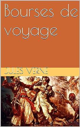 Bourses de voyage  (illustré) (French Edition)