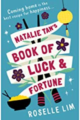 Natalie Tan's Book of Luck and Fortune: The most heartwarming, romantic page-turner for 2020! Kindle Edition