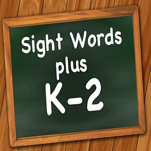 Sight Words Plus K-2