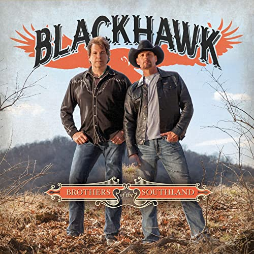 brothers of the southland  special edition  by blackhawk on amazon music