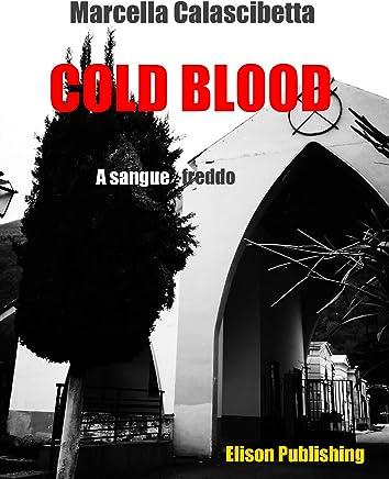 Cold Blood: A sangue freddo