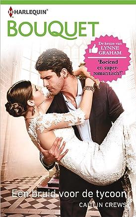 Een bruid voor de tycoon (Bouquet Book 4044)