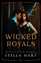 Wicked Royals: A Dark Captive Romance (Ruthless Rulers Prequel) (English Edition)