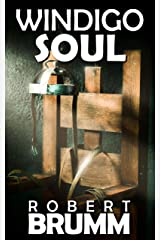 Windigo Soul Kindle Edition