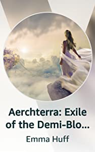 Aerchterra: Exile of the Demi-Blood