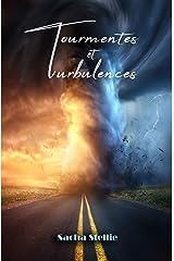 Tourmentes et turbulences Format Kindle