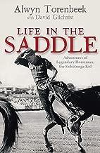 Life in the Saddle: Adventures of Legendary Horseman, the Kokotunga Kid