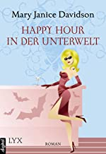 Happy Hour in der Unterwelt (Betsy Taylor 3) (German Edition)