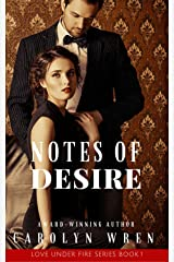 Notes of Desire (Love Under Fire Series Book 1) Kindle Edition