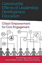Community Effects of Leadership Development Education: Citizen Empowerment for Civic Engagement (Rural Studies Book 3)
