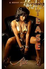 Tease (Sweet Spot Shorts Book 1) Kindle Edition