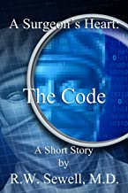 A Surgeon's Heart: The Code
