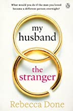 My Husband the Stranger: An emotional page-turner with a shocking twist you'll never see coming