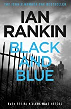 Black And Blue: An Inspector Rebus Novel 8. (English Edition)