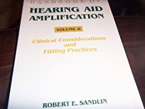 Handbook of Hearing Aid Amplification: Clinical Considerations and Fitting Practices: Vol. 2