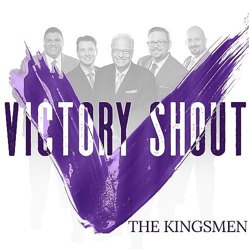 Kingsmen - Victory Shout 2019