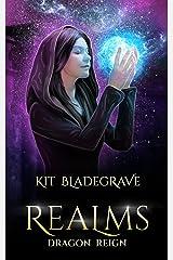 Realms (Dragon Reign Book 9) Kindle Edition