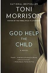 God Help the Child: A novel Kindle Edition