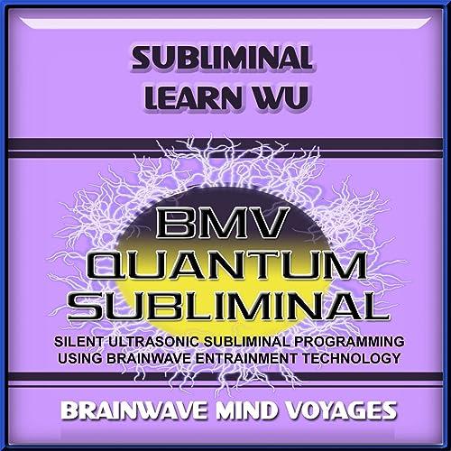 Subliminal Learn Wu Silent Ultrasonic Track By Brainwave Mind