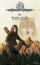 Crónicas de la Torre IV. Fenris, el elfo (Spanish Edition)