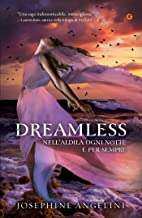Dreamless (Starcrossed Vol. 2) (Italian Edition)