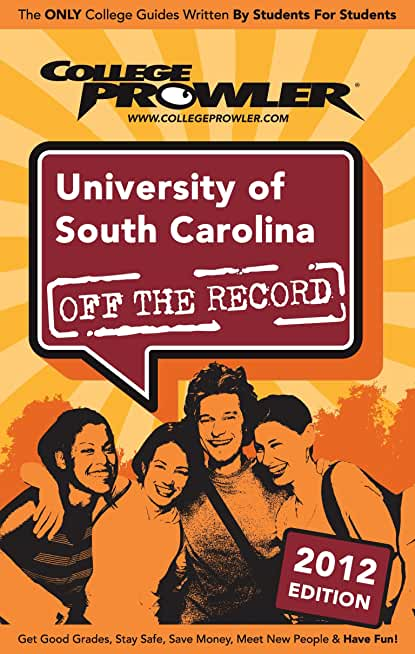 University of South Carolina 2012 (English Edition)