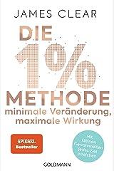 Die 1%-Methode - Minimale Veraenderung, maximale Wirkung: Mit kleinen Gewohnheiten jedes Ziel erreichen - Mit Micro Habits zum Erfolg Perfect