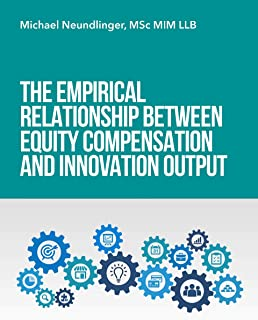The empirical relationship between equity compensation and innovation output