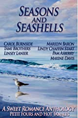 Seasons and Seashells (A Sweet Romance Anthology) Kindle Edition