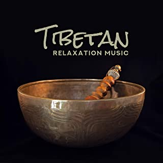 Tibetan Relaxation Music - For Meditation, Yoga, Contemplation, Massage, Spa or Relaxation