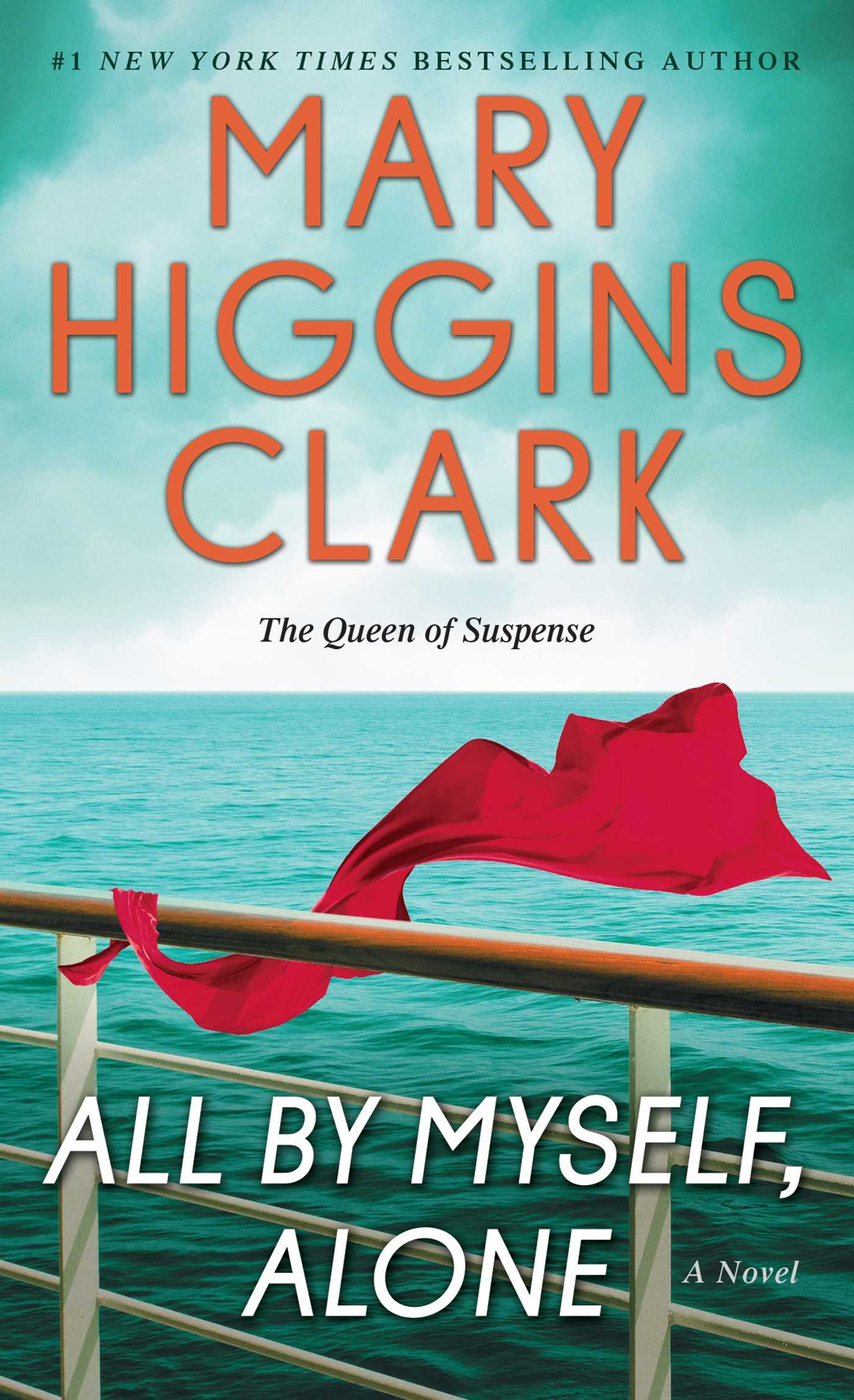 All By Myself, Alone: A Novel
