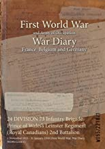 24 DIVISION 73 Infantry Brigade Prince of Wales's Leinster Regiment (Royal Canadians) 2nd Battalion : 1 November 1915 - 31 January 1918 (First World War, War Diary, WO95/2218/1)